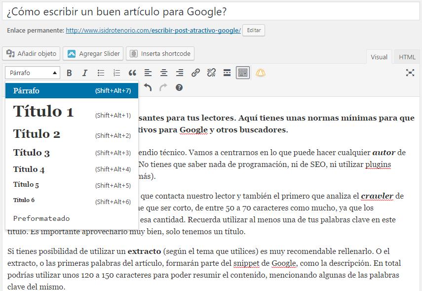 Cómo escribir un buen artículo en Wordpress para Google? - Isidro ...